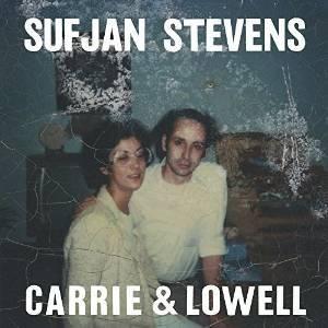 Carrie & Lowell. Sufjan Stevens.