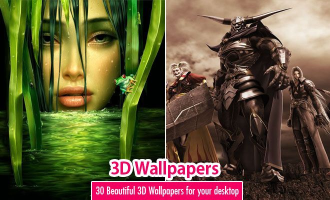 30 Most Beautiful 3D Wallpapers For Your Desktop Mobile
