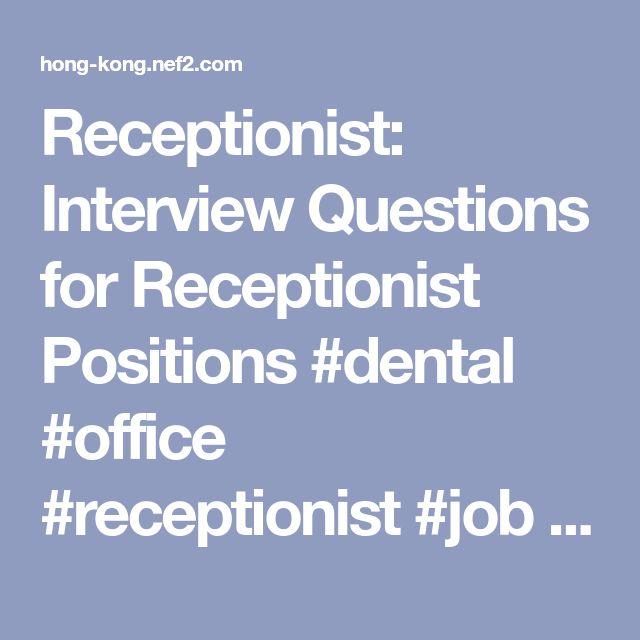 Best 25+ Receptionist jobs ideas on Pinterest Receptionist - medical receptionist job description