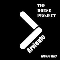 The House Project - Arviente (Chose Mix) by thehouseproject2 on SoundCloud