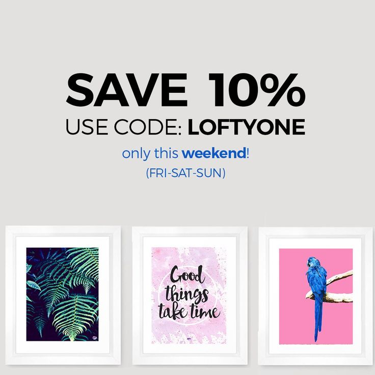 Promotion last this weekend!  Ise code: LOFTYONE and buy the prints you want ! Find modern prints, abstract and minimalist wall decor