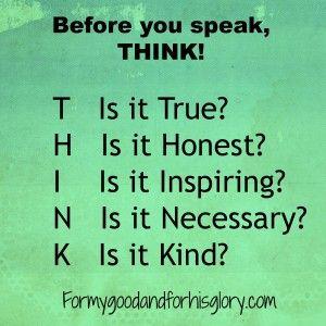 (Philippians 4:8 KJV) Think good thoughts.