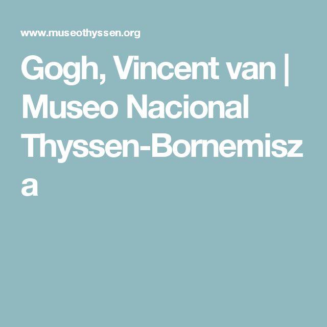 Gogh, Vincent van | Museo Nacional Thyssen-Bornemisza