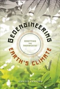 Geoengineering Earth's Climate - Jennifer Swanson