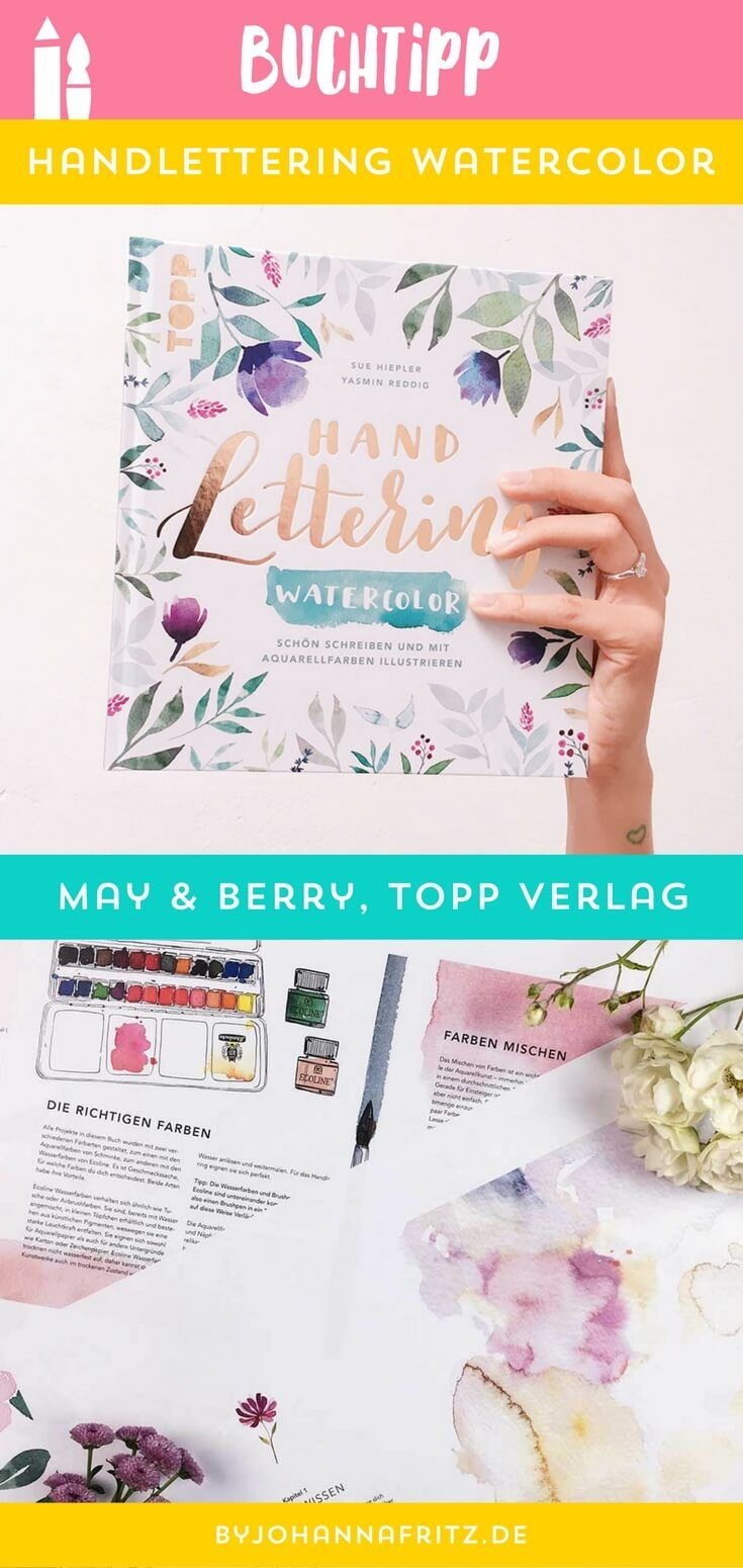Buchtipp Handlettering Watercolor Von May Berry Buch Tipps