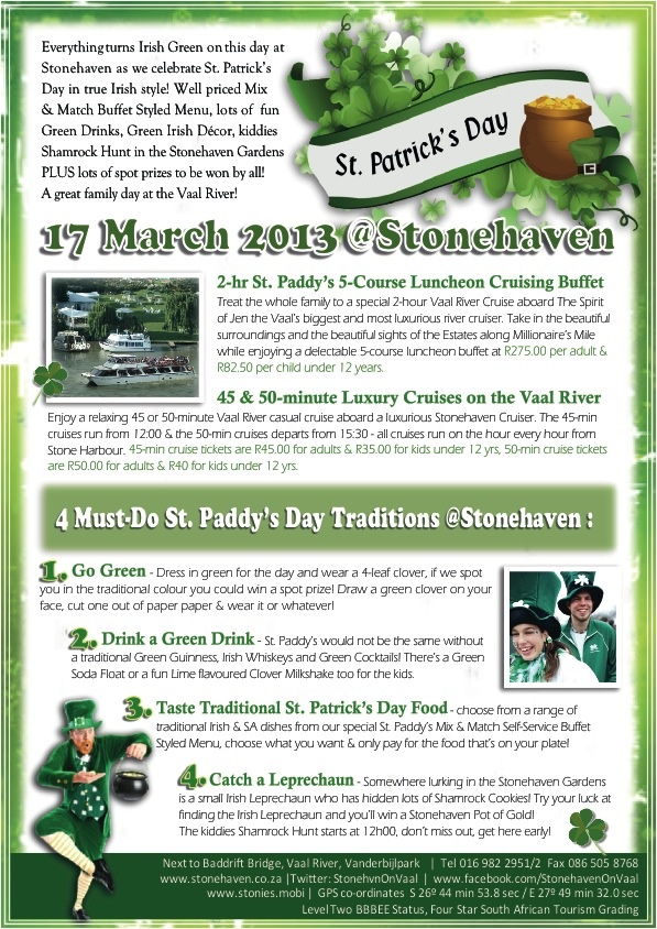 St Patricks Day 17 March 2013 - Stonehaven on Vaal turns green for the day! Kiddies Shamrock Hunt begins at 12:00, find the Leprechaun and win a Stonehaven Pot of Gold!