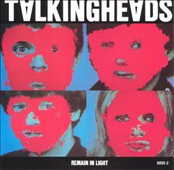 Remain in Light: Talking Heads (1980)