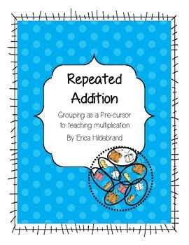 """Here's a set of materials on repeated addition that includes an anchor chart, cut and use spider counters, visual worksheet introducing idea of grouping and grouping with """"some left over"""", then a worksheet with equal groups, followed by a worksheet with groups and """"some left over"""". The last page asks students to draw their own equal group and introduces the multiplication operation."""