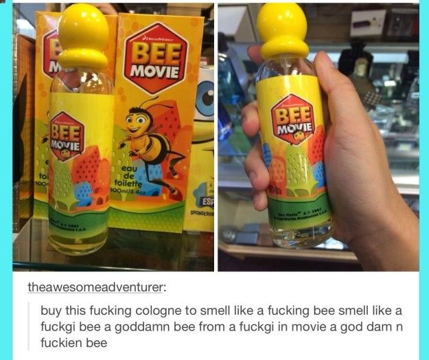 "Oh and it had its own COLOGNE. BEE COLOGNE. | Just A Reminder That ""Bee Movie"" Is The Weirdest Fucking Thing"