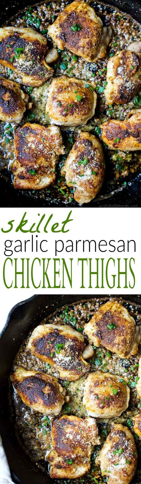 SKILLET GARLIC PARMESAN CHICKEN THIGHS, an amazing one pan skillet meal that will rock your socks off on flavor. This healthy meal is done in 30 minutes and finishes off at 262 calories a serving.   joyfulhealthyeats.com   #ad Chicken Recipes   Gluten Free