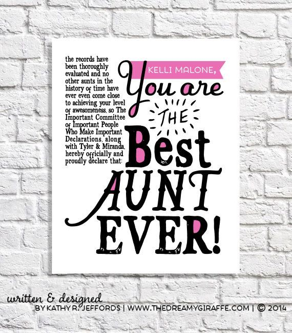 Personalized Best Aunt Ever Print by thedreamygiraffe #aunts #gift #quote
