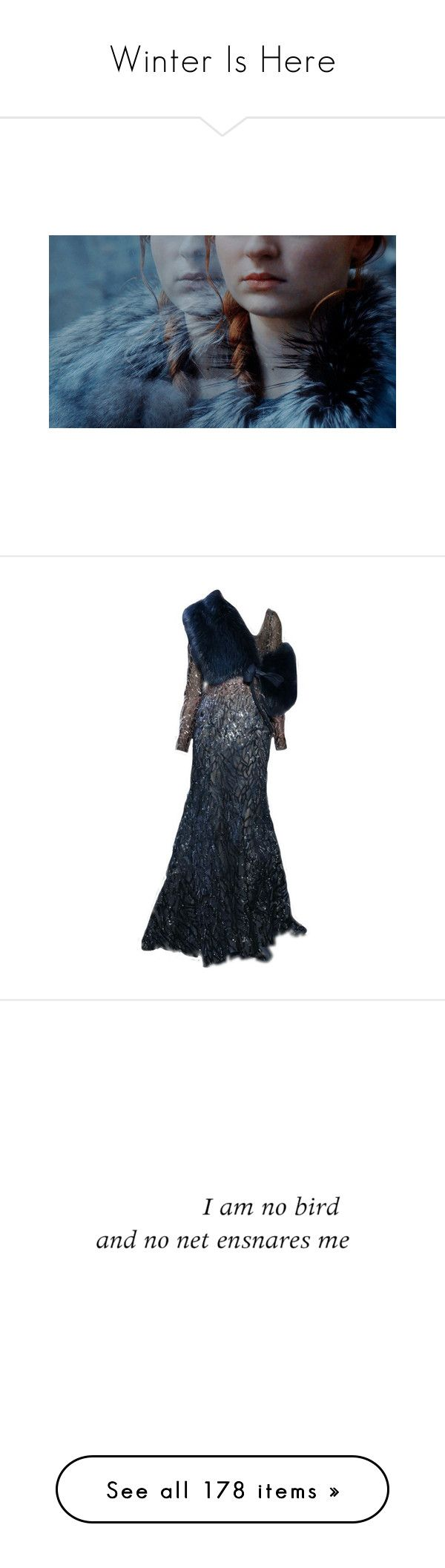 """""""Winter Is Here"""" by pennylane-173 ❤ liked on Polyvore featuring dresses, gowns, long dress, blue evening dresses, blue gown, long blue evening dress, blue dress, blue ball gown, text and quotes"""