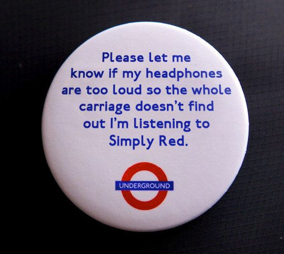 BuzzFeed UK — 15 Brutally Honest Tube Badges Every Londoner...