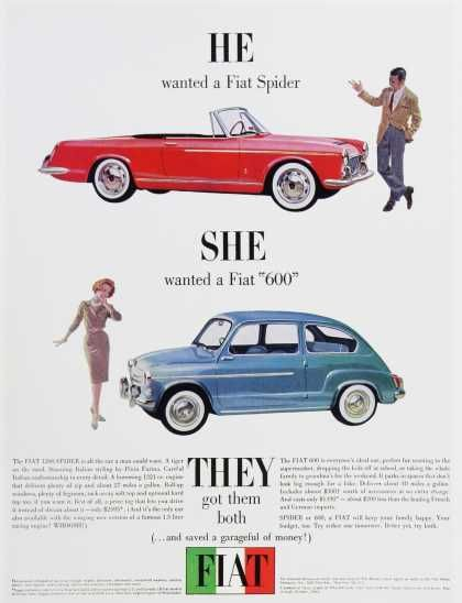 """Fiat ad. He wanted a Fiat Spider.  She wanted a Fiat""""600"""""""
