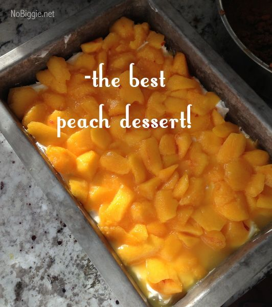 the best peach dessert - NoBiggie.net