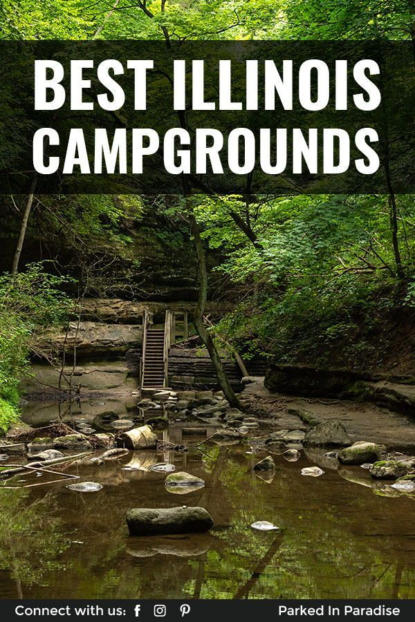 The Best Rv Camping Tent Camping And Free Dispersed Campsites In Northern Central And Southern In 2020 Camping In Illinois Best Campgrounds Castle Rock State Park