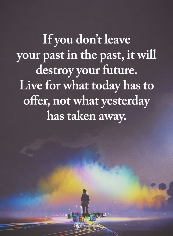 Pin By Susan Stemme Dunakey On Motivational Sayings Future Quotes Past Quotes Past And Future Quotes