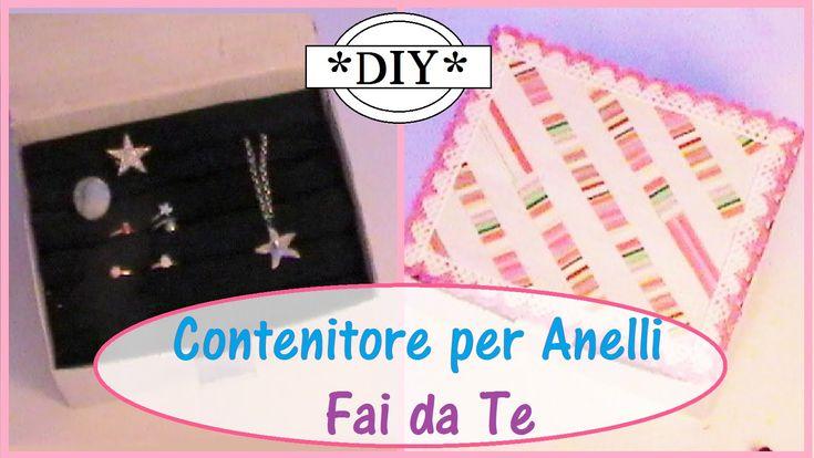 Scatola Porta Anelli Fai da te - Facile! - Come organizzare i gioielli -...