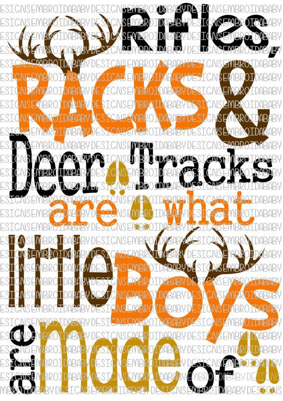 Rifles Racks and Deer Tracks are what Little Boys are Made of SVG DFX PNG and eps Cutting Files for Silhouette Cameo and Cricut Explore