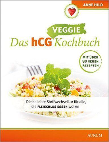 21 Tage SWK Kochbuch - Veggie: Die beliebte Stoffwechselkur für alle, die fleischlos essen wollen