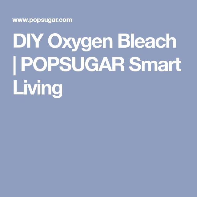 DIY Oxygen Bleach | POPSUGAR Smart Living