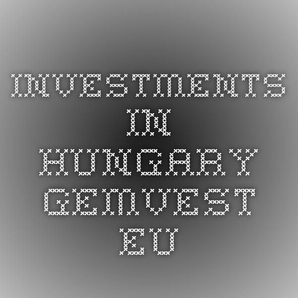 investments in Hungary gemvest.eu