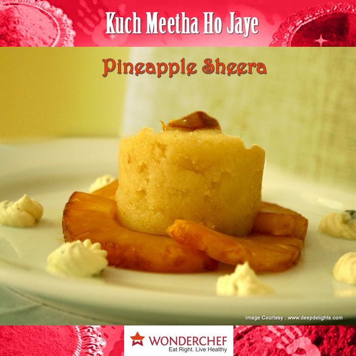 10 best dessert recipes by chef sanjeev kapoor images on pinterest pineapple sheera by chef sanjeev kapoor sweet soft delicious sheera with the magic forumfinder Image collections