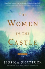 The Women in the Castle: A Novel by  Jessica Shattuck       (William Morrow)          in Fiction                World War II has inspired dozens of unforgettable novels, but Jessica Shattuck offers a mesmerizing new look at the aftermath of the war in The Women in the Castle... http://usa.swengen.com/these-german-women-struggle-with-life-after-nazis/