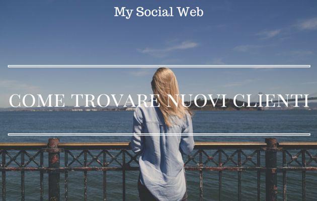 Come trovare nuovi clienti con il blog