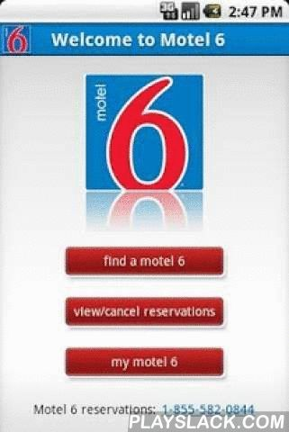 Motel 6  Android App - playslack.com ,  Search and make real-time reservations at over 1,100 Motel 6 locations with the free Motel 6 Android application. The Motel 6 app lets you quickly search for locations near you, by city, state, or airport. You can even access existing reservations, modify your My Motel 6 profile, and view hotel photos all from your Android phone. Zoek en maak real-time reserveringen op meer dan 1.100 Motel 6 locaties met de gratis Motel 6 Android-applicatie. Het Motel…