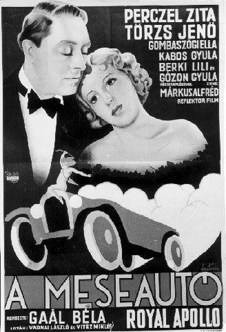 Meseautó (1934)Stars: Zita Perczel, Ella Gombaszögi, Klári Tolnay ~  Director: Béla Gaál