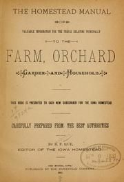 The Homestead manual of valuable information for the people relating principally to the farm, orchard, garden and household .. : Gue B[enjamin] F., 1828- [from old catalog] comp : Free Download & Streaming : Internet Archive