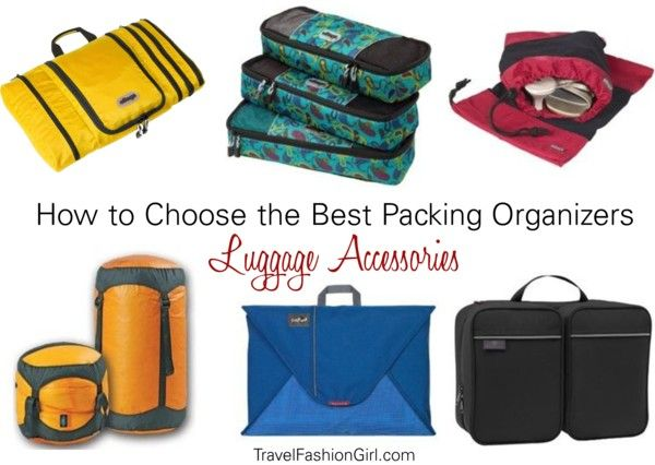 Packing Organizers: The Luggage Accessories that Help you Travel Light