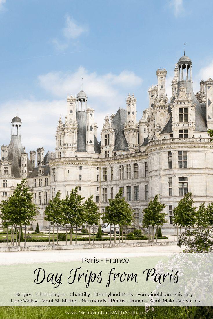 Viagens de um dia saindo de Paris   – Best of Misadventures with Andi