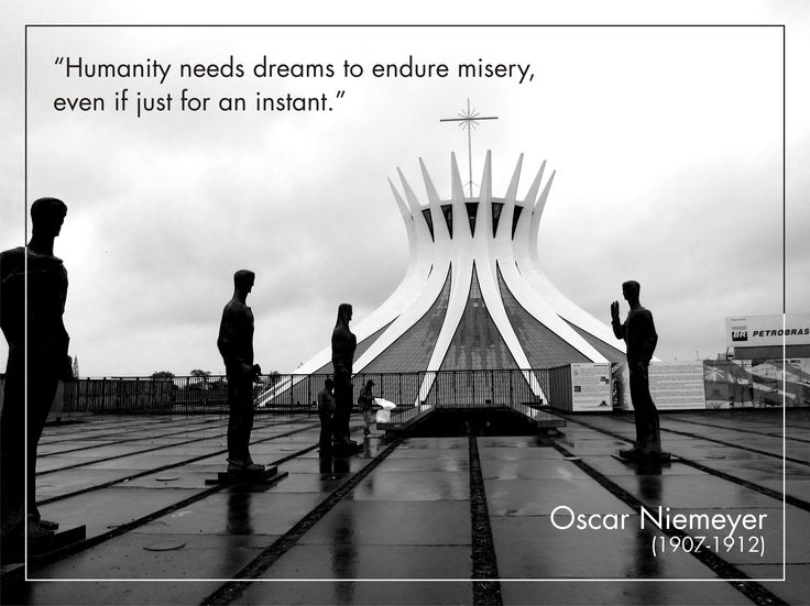 Oscar niemeyer rip new cities and masterplans for Architecture quotes