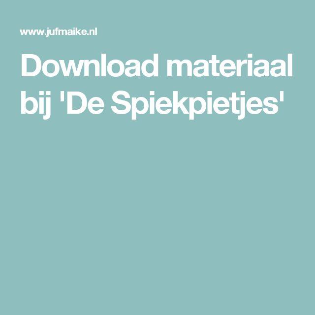 Download materiaal bij 'De Spiekpietjes'