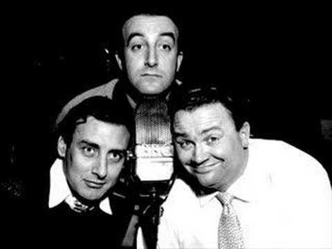 The Ying Tong Song - The Goons  For those of you who dont know, the Goons were a hilariously funny british radio show in the 1950's.  The Goons are made up of Spike Milligan, Peter Sellers, and Harry Seacombe.