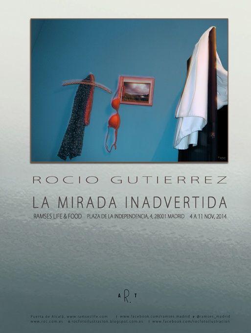 La Mirada Inadvertida CARTEL EXPOSICION by rocio gutierrez on 500px