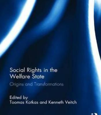 Social Rights In The Welfare State: Origins And Transformations PDF