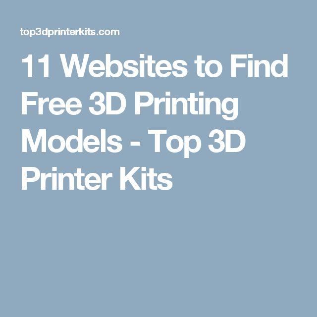 11 Websites to Find Free 3D Printing Models - Top 3D Printer Kits