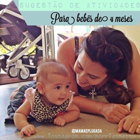 Sugestão de atividades para bebês de 4 meses | Mamãe Plugada