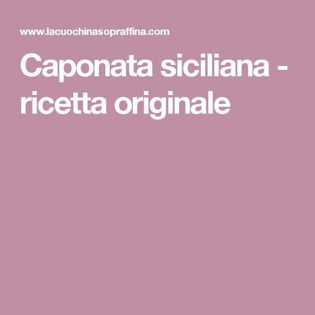 Caponata siciliana - ricetta originale