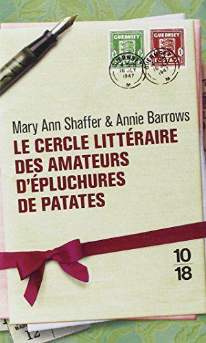 Le cercle littéraire des amateurs d'épluchures de patates de Mary Ann SHAFFER http://www.amazon.fr/dp/2264053518/ref=cm_sw_r_pi_dp_bUmqvb123QXFW