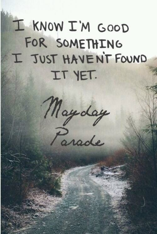 mayday parade // miserable at best                                                                                                                                                                                 More