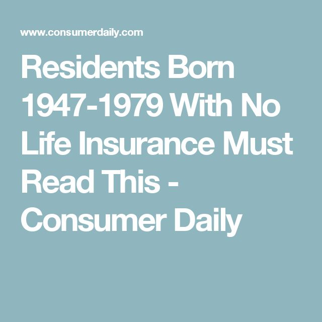 Residents Born 1947 1979 With No Life Insurance Must Read This