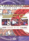 Youth For Christ: Love Comes In All Colors [DVD] [English]