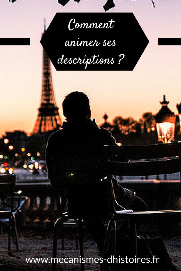 Comment animer ses descriptions ? #écriture #writing #writingtips #astucesdecriture