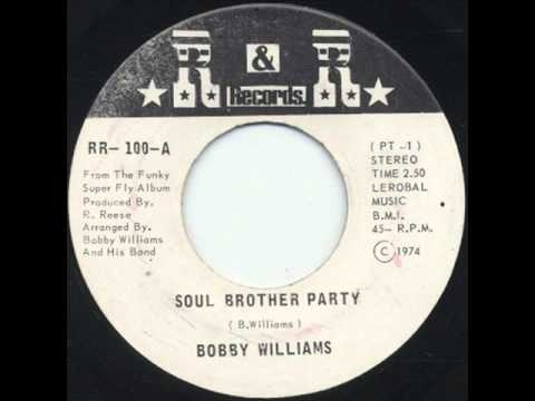 """Bobby Williams """"Soul Brother Party"""""""