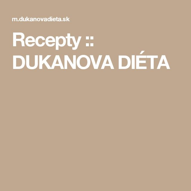 Recepty :: DUKANOVA DIÉTA