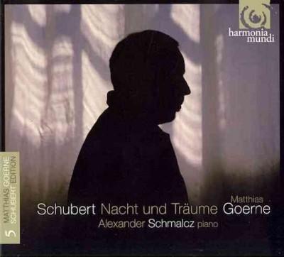 Matthias Goerne - Schubert: Nacht Und Traume- Matthias Goerne Schubert Edition Vol. 5